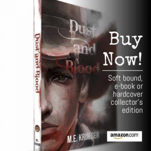 Dust and Blood Author M.E. Krueger 1800's Supernatural Western Fiction Novel Beyond Publishing