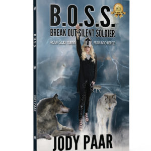 Author Jody Paar BOSS Break Out Silent Soldier Beyond Publishing